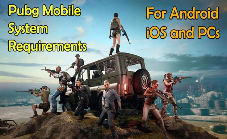 Pubg-Mobile-Requirements-for-Android-iOS-and-System-Requirements-for-PC