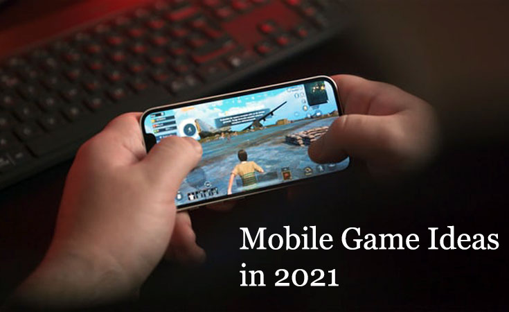 Best Video Game Ideas For Mobile That Need To Exist In 2021