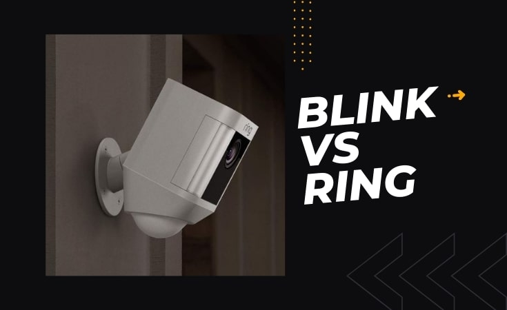 Blink vs Ring Which Security Cameras are the Best